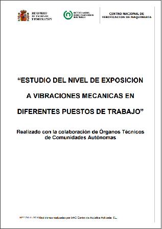 Estudio nivel de exposición a vibraciones mecánicas en puestos de trabajo