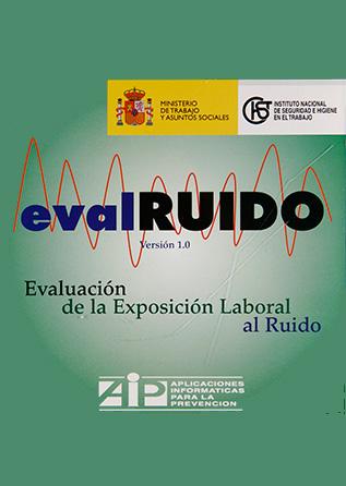 AIP.024 - EVALRUIDO. Evaluación de la exposición al ruido. Versión 1.0 - Año 2007