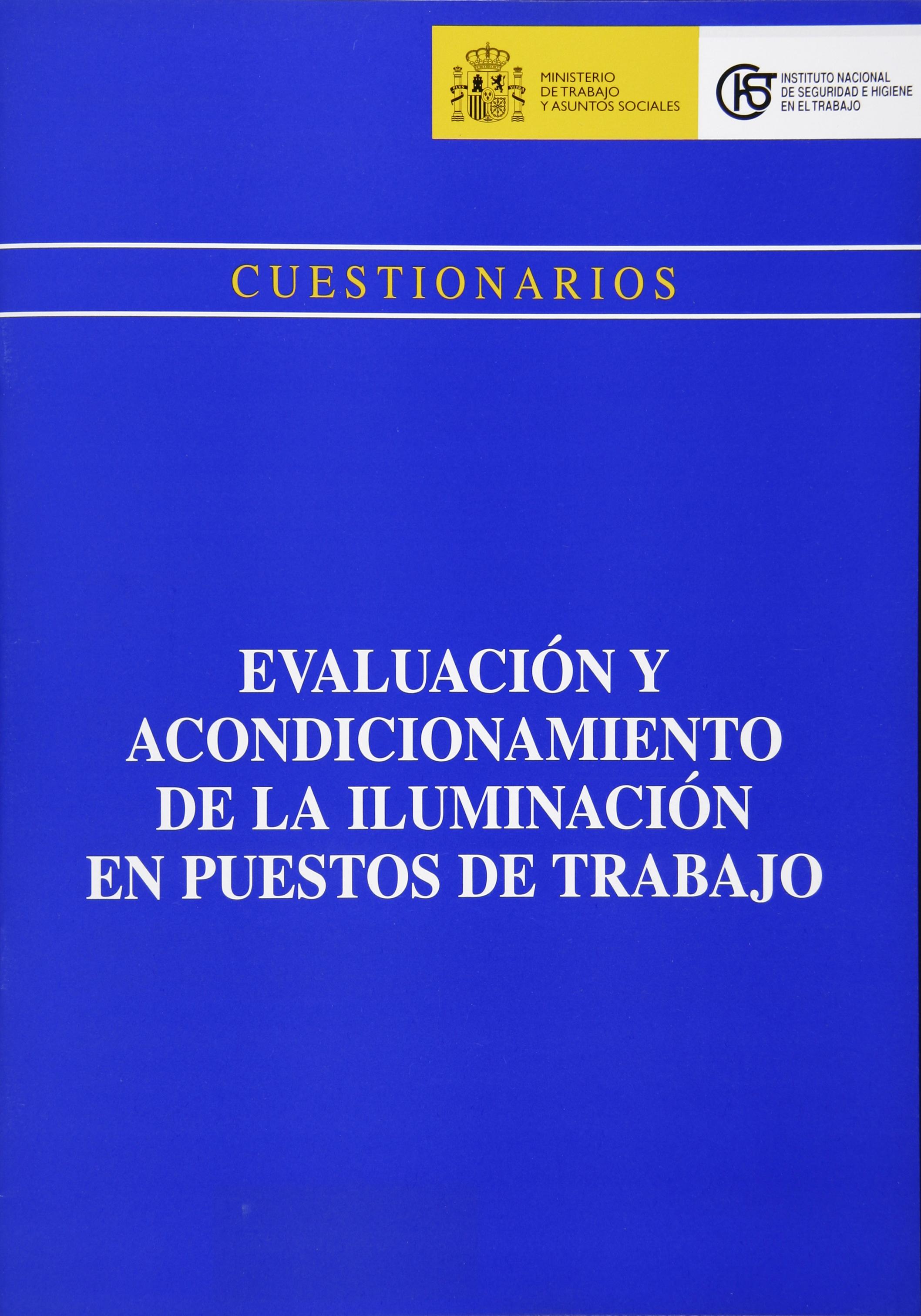 Cuestionario: Evaluación y acondicionamiento de la iluminación en puestos de trabajo - Año 2002