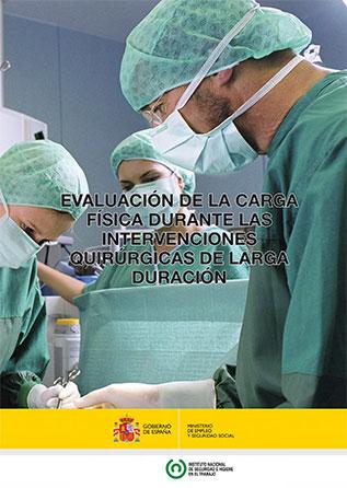 Evaluación de la carga física durante las intervenciones quirúrgicas de larga duración - Año 2014