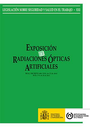 Exposición a radiaciones ópticas artificiales (Real decreto) - Año 2011