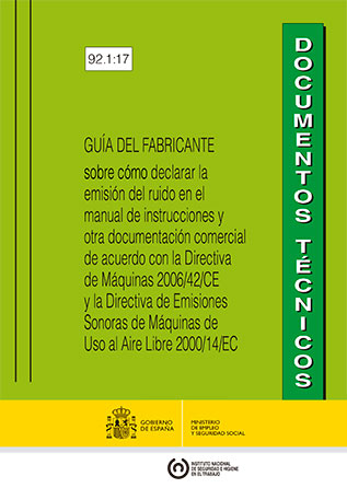 Guía del fabricante sobre cómo declarar la emisión del ruido en el manual de instrucciones y otra documentación comercial - Año 2017