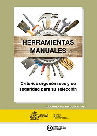 Herramientas manuales: criterios ergonómicos y de seguridad para su selección - Año 2016