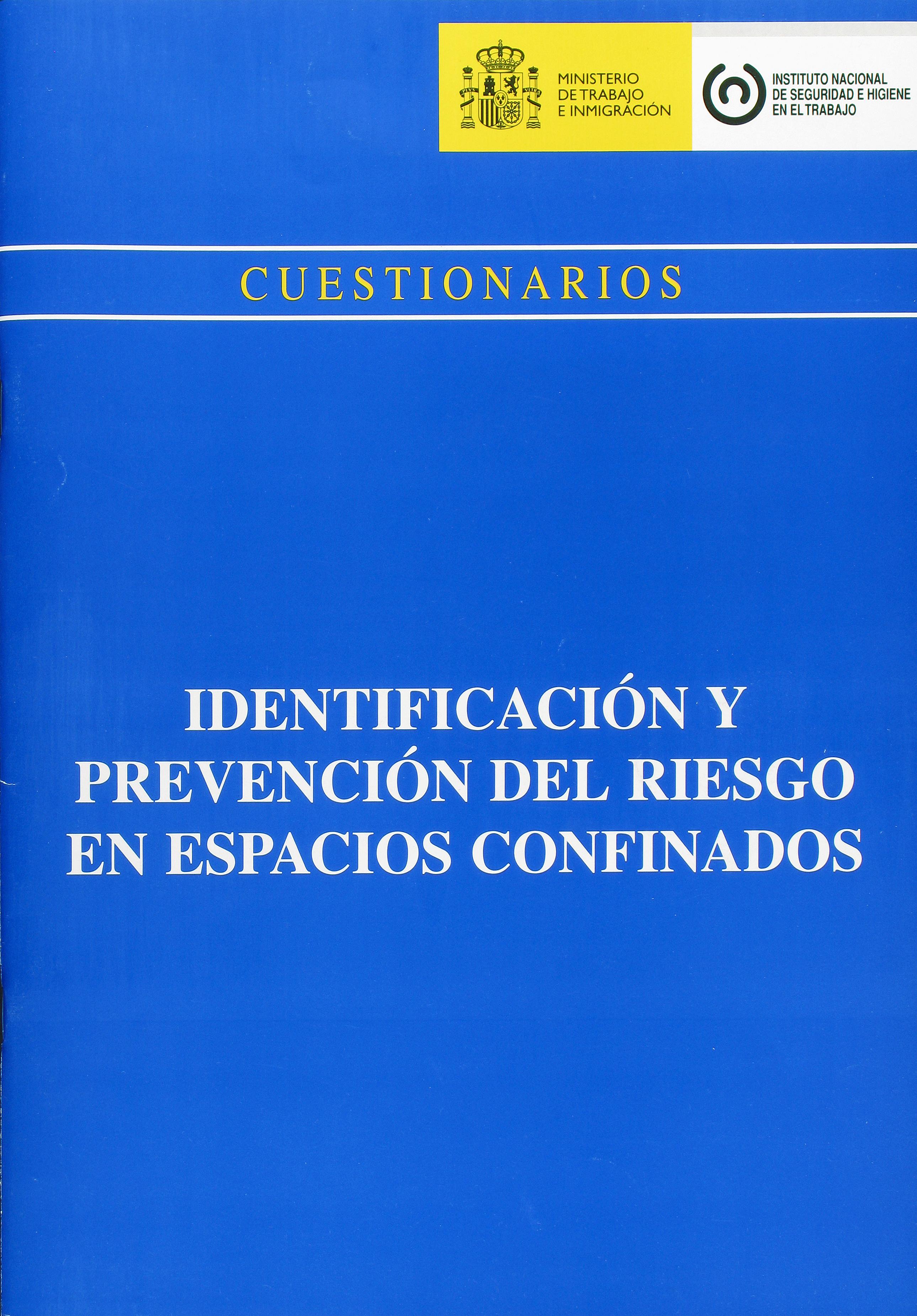 Identificación y prevención del riesgo en espacios confinados - Año 2008