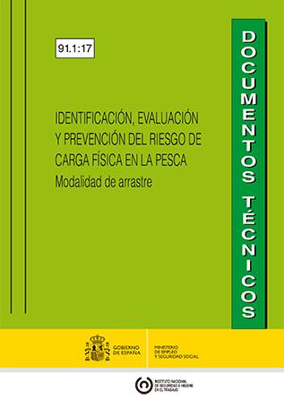 Identificación, evaluación y prevención del riesgo de carga física en la pesca. Modalidad de arrastre - Año 2017