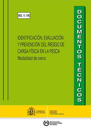 Identificación, evaluación y prevención del riesgo de carga física en la pesca. Modalidad de cerco - Año 2016