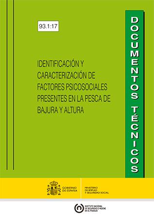 Identificación y caracterización de factores psicosociales presentes en la pesca de bajura y altura - Año 2017