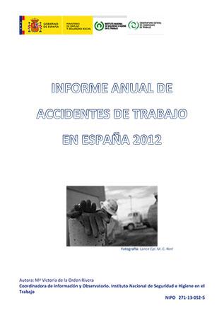 Informe anual de accidentes de trabajo en España. Año 2012 - Año 2013
