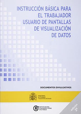 Instrucción básica para el trabajador usuario de pantallas de visualización de datos - Año 2002
