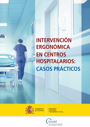 Intervención ergonómica en centros hospitalarios: Casos prácticos - Año 2017