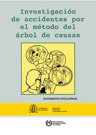 Investigación de accidentes por el método del árbol de causas - Año 2012