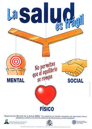 La salud es frágil. Cartel - Año 2010