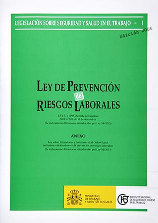 Ley de Prevención de Riesgos Laborales (Ley) - Año 2010