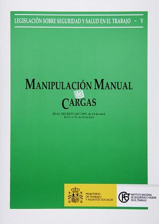 Manipulación manual de cargas (Real decreto) - Año 2004