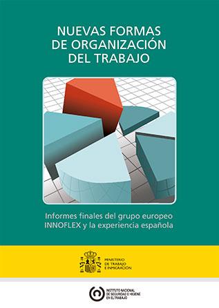Nuevas formas de organización del trabajo. Proyecto INNOFLEX - Año 2009