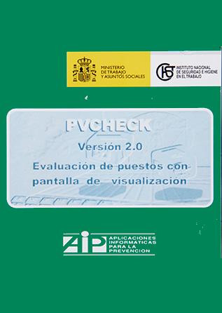 AIP.019 - PVCHECK. evaluación de puestos con pantallas de visualización. Versión 2.0 - Año 2001