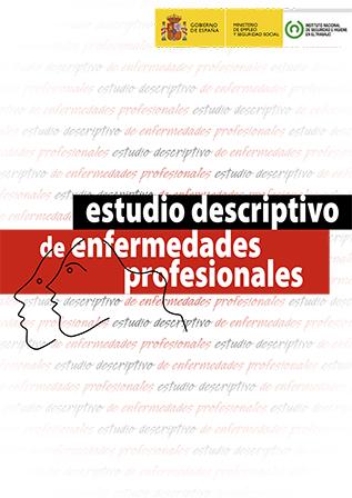 Estudio descriptivo en enfermedades profesionales - Año 2014