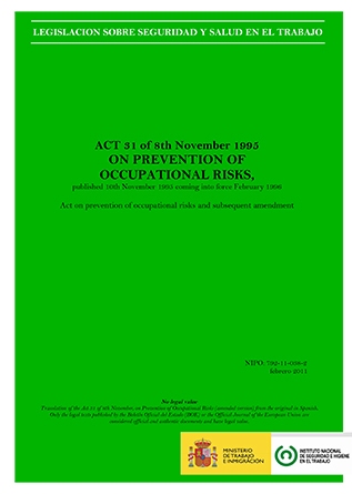 Act 31 of 8th November 1995 on prevention of occupational risks - Año 2011