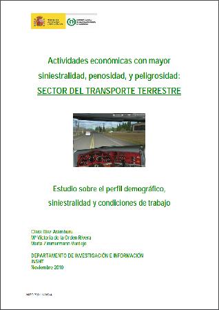 Actividades económicas con mayor siniestralidad, penosidad, y peligrosidad: Sector del transporte terrestre