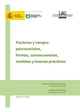 Factores y riesgos psicosociales, formas, consecuencias, medidas y buenas prácticas - Año 2011