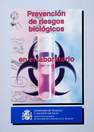 Prevención de riesgos biológicos en laboratorios - Año 1999