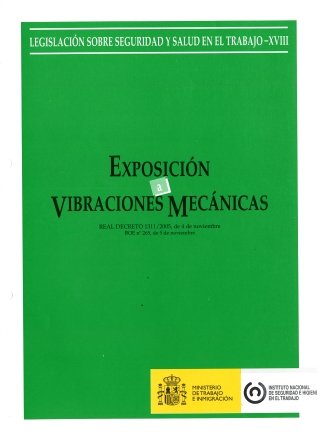 Exposición a vibraciones mecánicas (Real decreto) - Año 2011