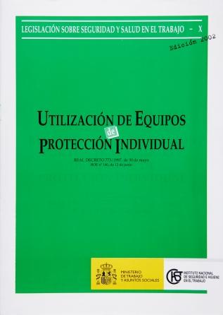 Utilización de Equipos de Protección Individual (Real decreto) - año 2004