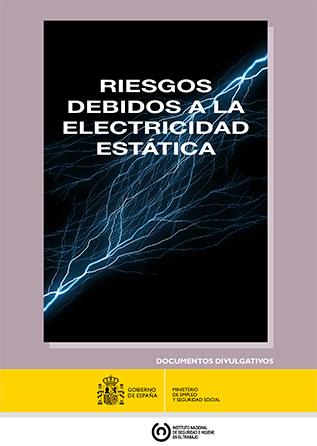 Riesgos debidos a la electricidad estática - Año 2015