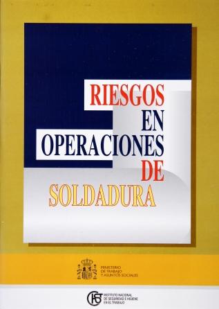Riesgos en operaciones de soldadura - Año 2004