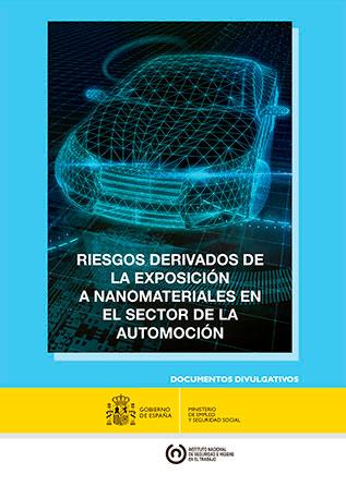 Riesgos derivados de la exposición a nanomateriales en el sector de la automoción - Año 2016