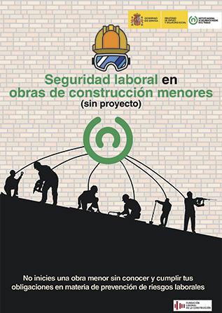 Seguridad laboral en obras de construcción menores (sin proyecto) - Año 2017