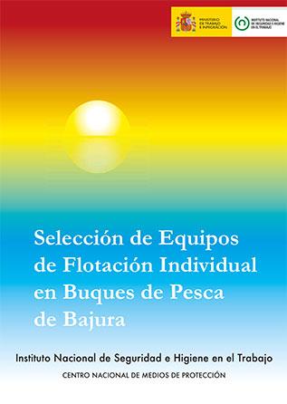 Selección de equipos de flotación individual en buques de pesca de bajura - Año 2011