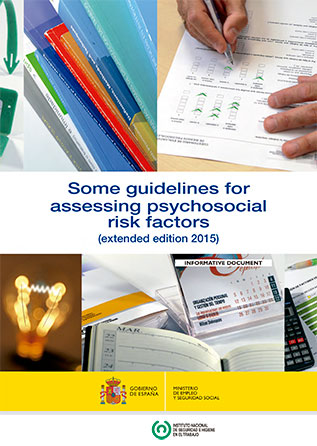 Some guidelines for assessing psychosocial risk factors (extended edition) - Año 2016