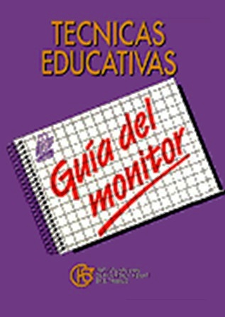 Técnicas educativas. Guía del monitor - Año 1991