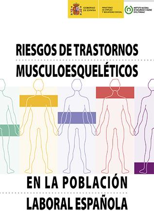 Riesgos de trastornos musculoesqueléticos en la población laboral española - Año 2014