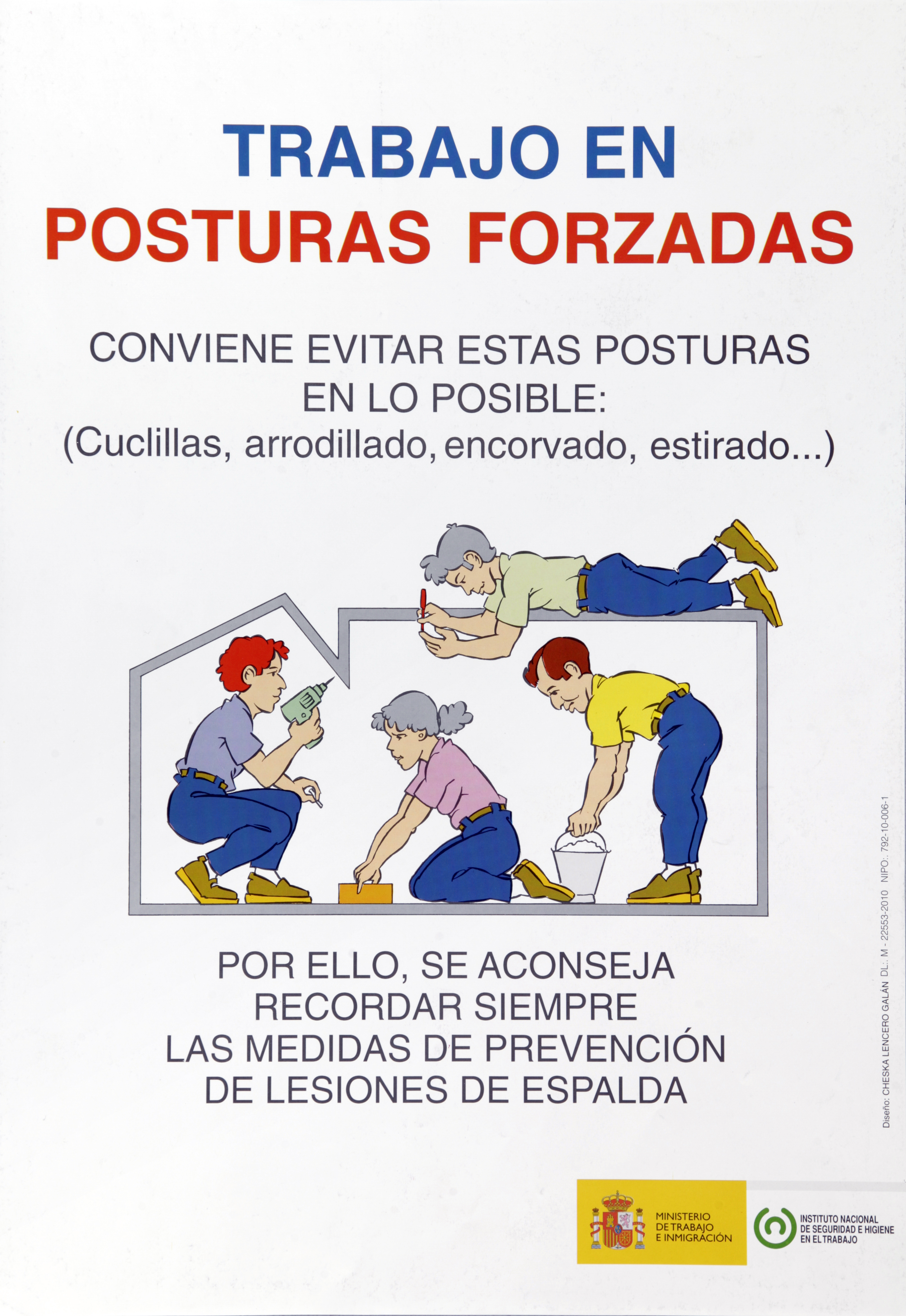 Trabajo en posturas forzadas. Cartel - Año 2010