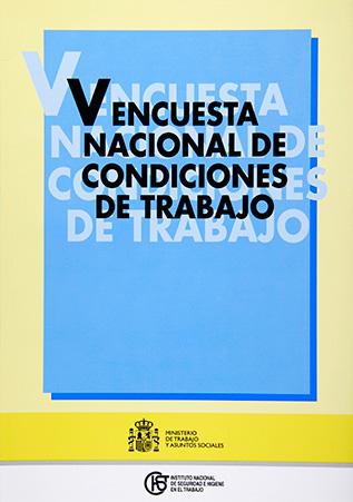 V Encuesta Nacional de Condiciones de Trabajo - Año 2011