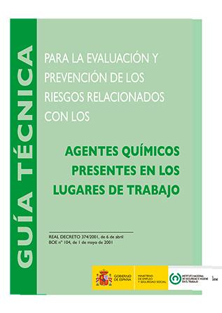 Guía técnica para la evaluación y prevención de los riesgos relacionados con agentes químicos - Año 2013