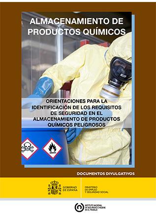 Almacenamiento de productos químicos. Orientaciones para la identificación de los requisitos de seguridad en el almacenamiento de productos químicos peligrosos - Año 2014