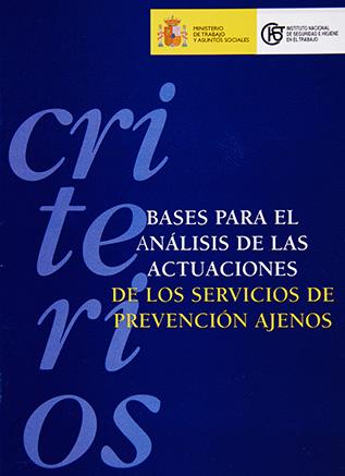Criterios. Bases para el análisis de las actuaciones de los servicios de prevención ajenos - Año 2003