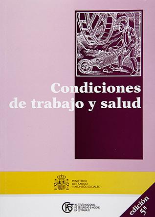 Condiciones de trabajo y salud - Año 2003