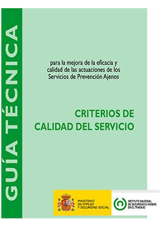 Guía técnica de criterios de calidad del servicio de los Servicios de Prevención Ajenos - Año 2012