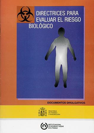 Directrices para evaluar el riesgo biológico (2008)