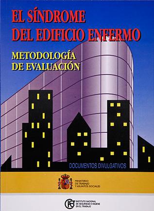 El síndrome del edificio enfermo. Metodología de evaluación - Año 1994