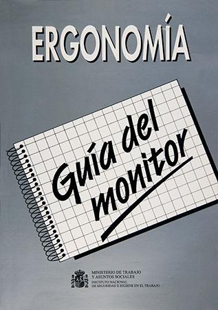 Riesgos ergonómico. Guía del monitor - Año 1996