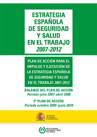 Estrategia Española de la Seguridad y Salud en el Trabajo (2007-2012)