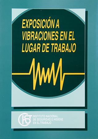 Exposición a vibraciones en el lugar de trabajo - Año 1999