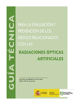Guía técnica para la evaluación y prevención de los riesgos relacionados con las radiaciones ópticas artificiales - Año 2015