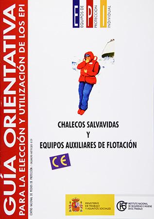 Guía orientativa para la selección y utilización de los EPI. Chalecos salvavidas y equipos auxiliares - Año 2002