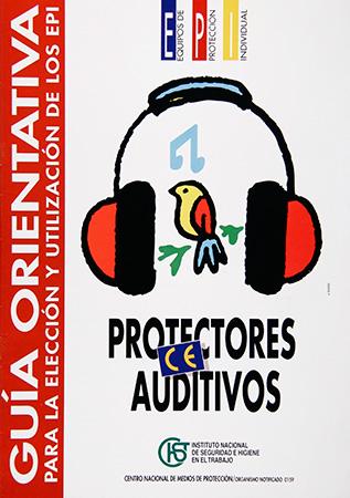 Guía orientativa para la elección y utilización de los EPI. Protectores auditivos - Año 1997